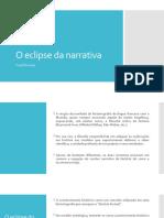 O eclipse da narrativa