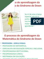 Palestra - o Processo de Aprendizagem Da Matemática Do Síndrome de Down - 26-03