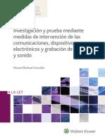 Investigacion y Prueba Mediante Medidas de Intervencion de Las Comunicaciones, Dispositivos Electronicos y Grabacion de Imagen y Sonido - Richard Gonzalez, Manuel;