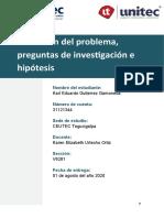 Karl Gutierrez _31121344 _Definición del problema, preguntas de investigación e hipótesis_Tarea 2.1_S2