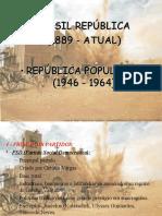 Brasil Aula Sobre Governos Democráticos 1946-1964