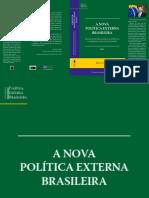 A Nova Politica Externa Brasileira