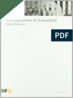Juhani Pallasmaa - Una Arquitectura de La Humildad