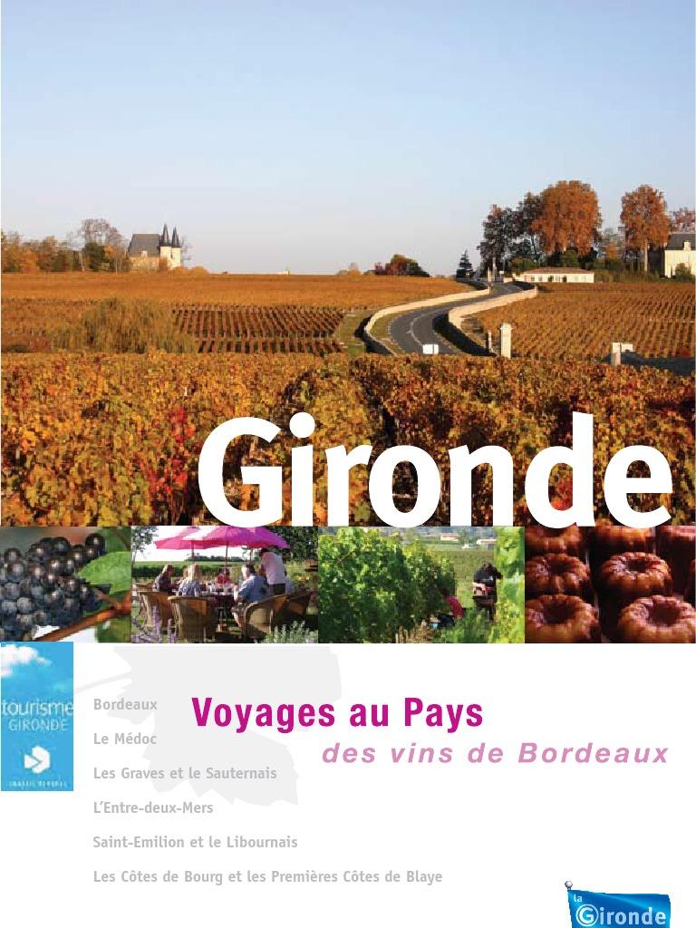 Voyage au pays des vins de bordeaux - Office de tourisme de l entre deux mers ...