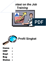 Presentasi on the Job Training II