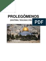 Aula 1 - Prolegomenos (Doutrina - Teologia - Religião)