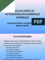 BANCO DE DATOS DE ACTUACIONES EN HUMEDALES ESPAÑOLES