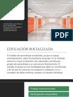 EDUCACIÓN SOCIALIZADA