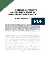 Badiou - Razonamiento  sobre el concepto de Democracia