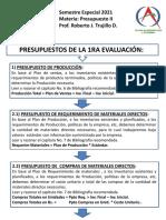 PRESUPUESTOS DE LA PRIMERA EVALUACIÓN