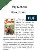 Bella 08. - McLean, Mary - Kényszerhelyzet