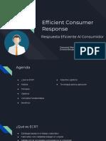 Efficient Consumer Response - Presentacion