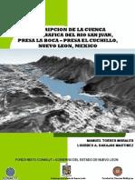 Descripcion de la Cuenca Hidrografica del Río San Juan, Presa La Boca - Presa el Cuchillo.