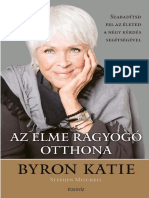 Byron Katie - AZ ELME RAGYOGÓ OTTHONA