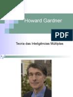 GARDNER , Howard - Teoria das Inteligências Múltiplas