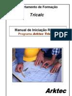 Manual de Inicia‡Æo Rpida - Programa Tricalc