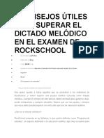 6 Consejos Útiles Para Superar El Dictado Melódico en El Examen de Rockschool