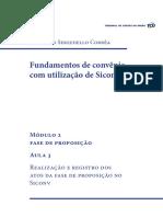 Modulo 2_Aula 3 – Realização e registro dos atos da fase de proposição no Siconv