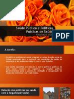 Saúde Pública e Políticas Públicas de Saúde