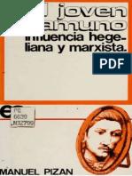 Pizan, Manuel (1970) - El joven Unamuno. Influencia hegeliana y marxista