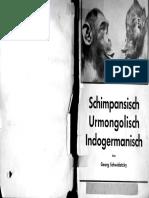 Schimpansisch, Urmongolisch, Indogermanisch [Georg Schwidetzky]
