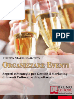 (eBook E-book) Come Organizzare Eventi Culturali e Di Spettacolo (Aziende, Marketing)