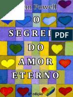 O Segredo do Amor Eterno - John Powell, S.J_