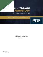 Shopping e Locação Prof. Carapetcov