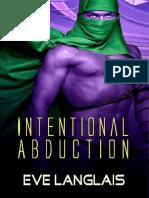 2 Intentional Abduction - Série Alien Aldution - Eve Langlais