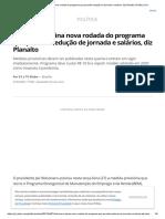 Bolsonaro assina nova rodada do programa que permite redução de jornada e salários, diz Planalto _ Política _ G1