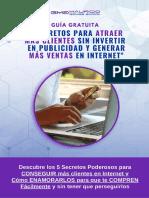 GUIA 5 SECRETOS PARA ATRAER MÁS CLIENTES SIN INVERTIR EN PUBLICIDAD Y GENERAR MÁS VENTAS EN INTERNET DIC