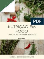 Barbosa, F.C. Nutrição Em Foco Uma Abordagem Holística. Editora Conhecimento Livre, 2020.