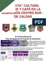 1.1.PRESENTACION RUTA DEL CAFE SUB REGION CENTRO SUR  JUL 2018