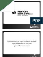 présentation Kiss Kiss Bank Bank