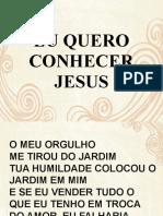 Eu Quero Conhecer Jesus