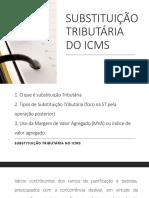 Nota de aula SUBSTITUIÇÃO TRIBUTÁRIA DO ICMS 10.09