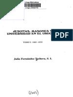 Jesuitas, Masones y Universidad en el Uruguay. T. 1 - 1680 - 1859