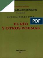 El río y otros poemas. Amanda Berenguer. Clasicos Uruguayos N°188, 2011.