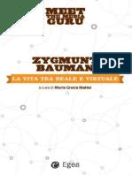 Zygmunt Bauman - Vita tra reale e virtuale