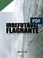 Irrefutavel Flagrante - Murillo Leal