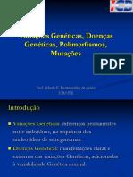Aula 10. VARIAÇÃO GENÉTICA, POLIMORFISMO, MUTAÇÃO