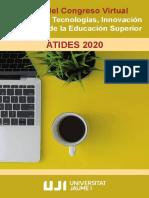 Avances en Tecnologías, Innovación y Desafíos de la Educación Superior. ATIDES 2020.