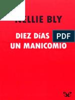 Diez Dias en Un Manicomio. Nellie Bly