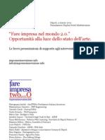 Fare impresa 2.0 - Napoli, 4 marzo 2011 - contributi dei relatori