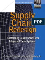 Supply Chain Redesign - Transforming Supply Chains into Integrated Value Systems