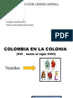 Colombia en La Colonia (Xvi _ Hasta