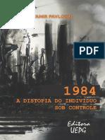 1984_ a Distopia Do Indivíduo Sob Controle
