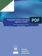 OLIVEIRA, Fábio Lucas Pimentel de e WERNER, Deborah.Perspectiva histórica do planejamento regional