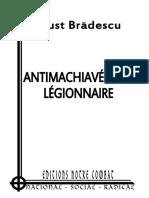 Bradescu Faust, Antimachiavelisme legionnaire (2013)