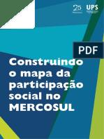 MERCOSUL - Construindo o mapa da participacao social no Mercosul